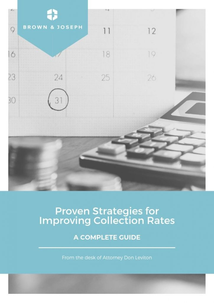 Proven Strategies for Improving Collection Rates | Brown & Joseph, LLC